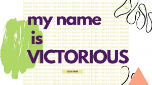 My Name is Victorious